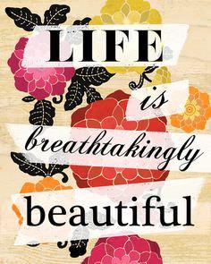 LIFE Breathtakingly Beautiful