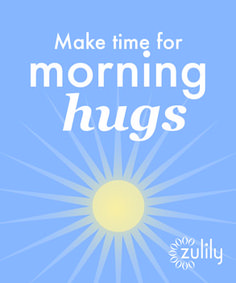 Make Time for Morning Hugs