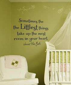 Sometimes the the Littlest Things Take Up the Most Room in Your Heart