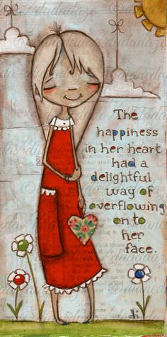 The Happiness in Her Heart Had a Delightful Way of Overflowing on to Her Face