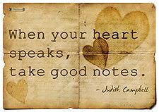 When Your Heart Speaks, Take Good Notes – Judith Campbell